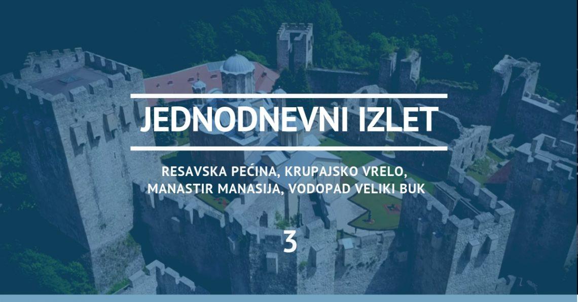 Ideja za izlet 3 - Resavska pećina, Krupajsko vrelo, manastir Manasija, Vodopad Veliki Buk