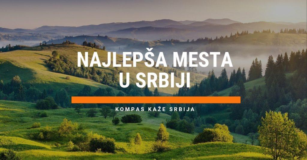 Najlepša turistička mesta u Srbij i koja morate da vidite