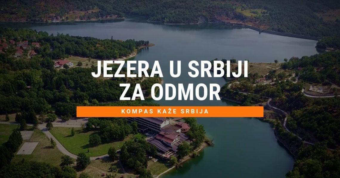 Najlepša jezera u Srbiji za odmor i letovanje