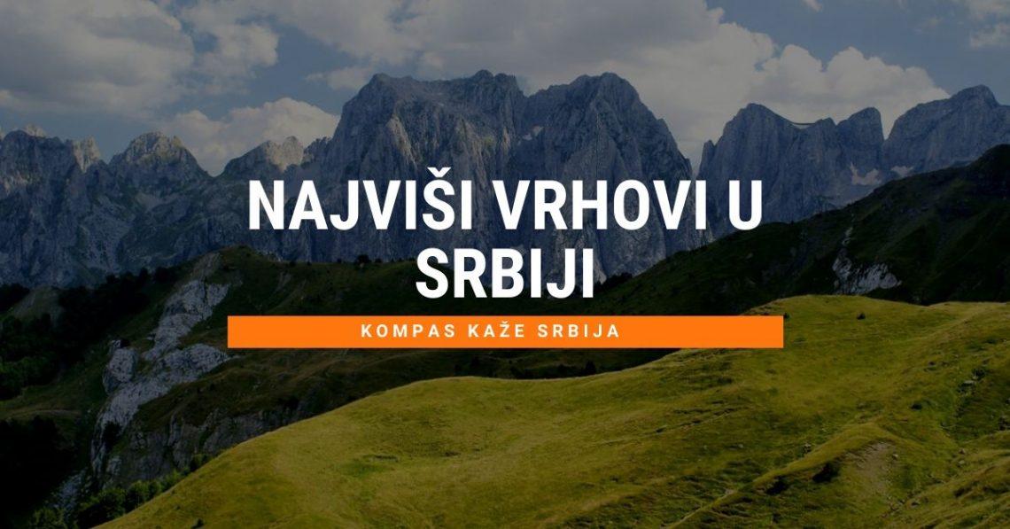 Najviši vrh u Srbiji - najviše planine u Srbiji