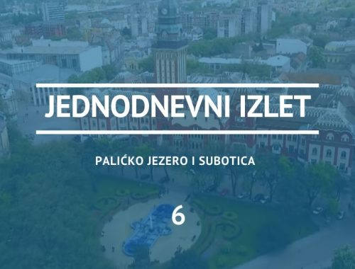 Jednodnevni izlet Palićko jezero i Subotica
